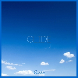 Cover of track Glide by Auxilor [REMIX COMP]