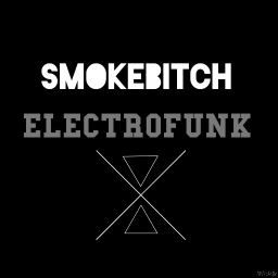 Cover of track ELECTROFUNK by SMOKEBITCH